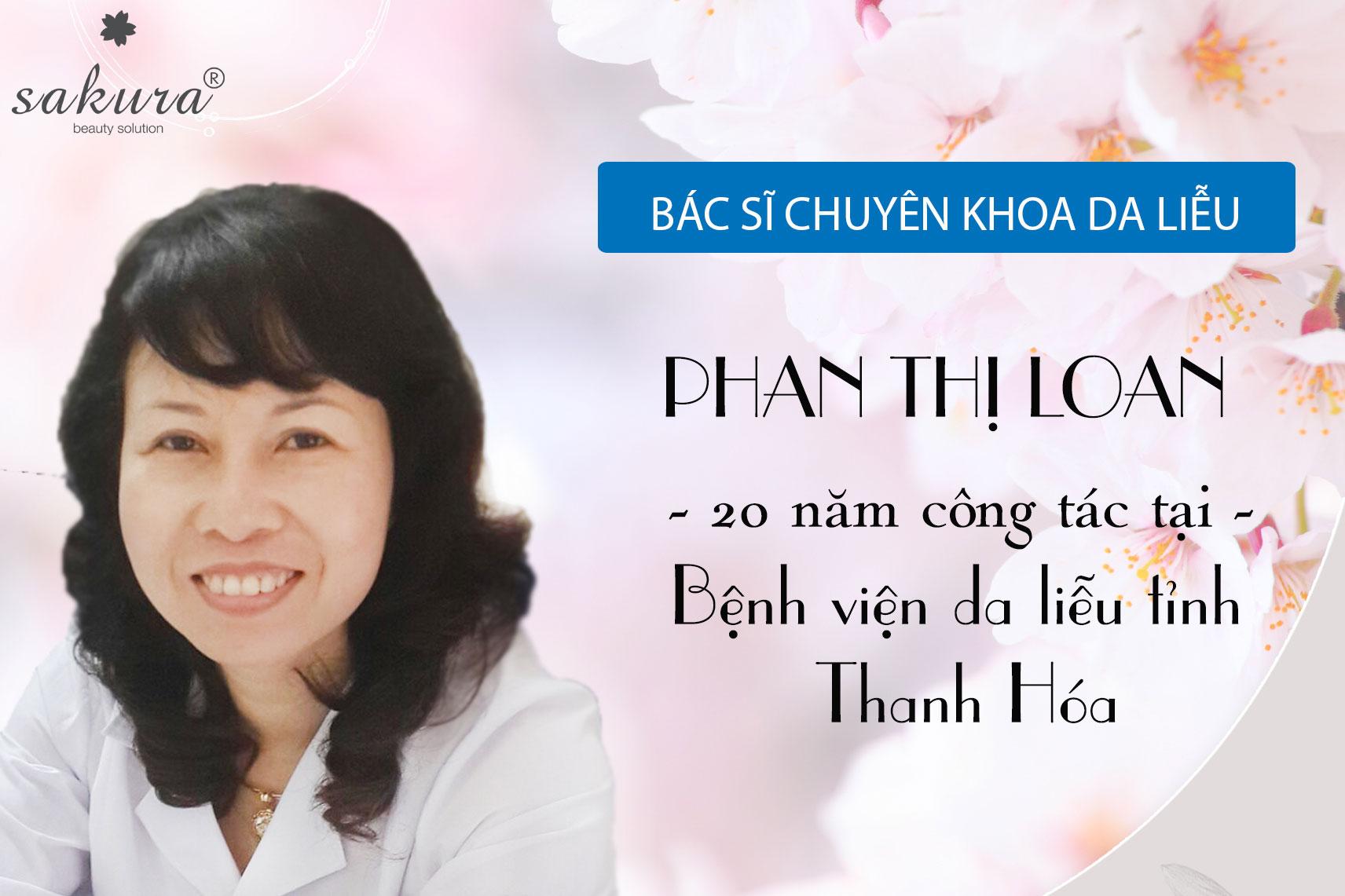 Bác sĩ Phan Thị Loan – cố vấn chuyên môn của Sakura tại Thanh Hóa