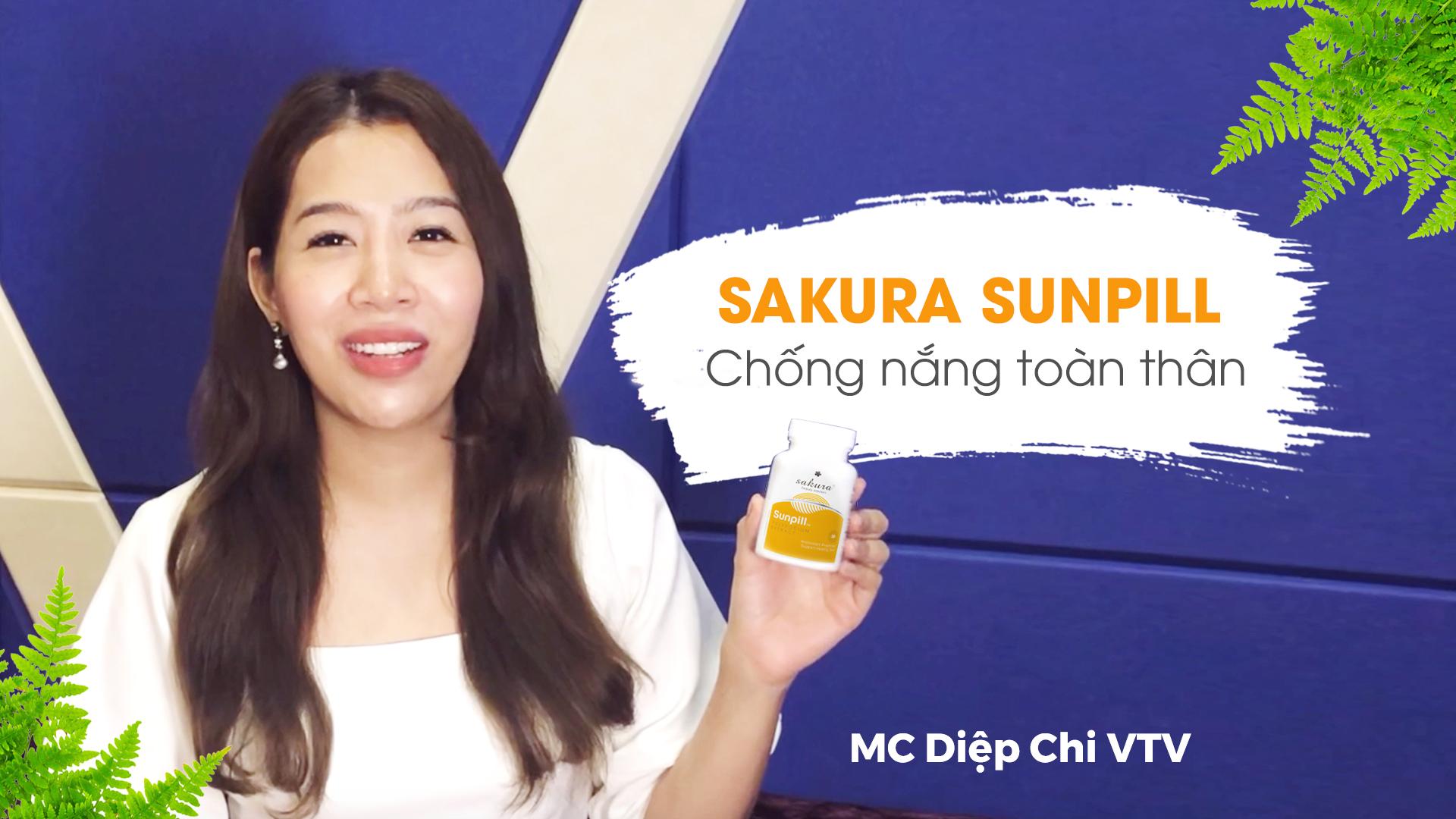 MC Diệp Chi VTV reviews viên uống chống nắng sinh học toàn thân SAKURA SUNPILL